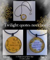 Twilight quotes necklace by Hyo-pon
