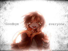 Goodbye everyone. -31122012- by toryou