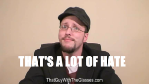 Nostalgia Critic - That's A Lot Of Hate by LegoGuy87