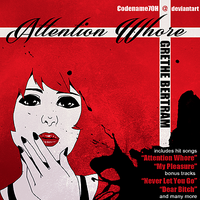 Attention Whore (fake album cover) by PrinceYapi