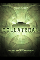 COLLATERAL Poster by Mark-MrHiDE-Patten