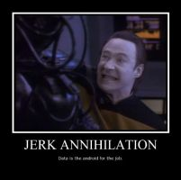 Data: Jerk Annihilation by LadyData