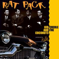 Kid Creole and the Coconuts Rat Pack Cover 2 by stefanparis
