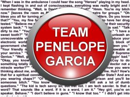 TEAM PENELOPE GARCIA by HuntressxTimeLady