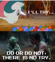 There is no try, Gusty by Mega-PoNEO