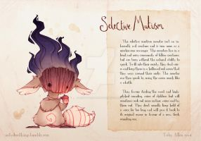 Real Monsters- Selective Mutism by ZestyDoesThings