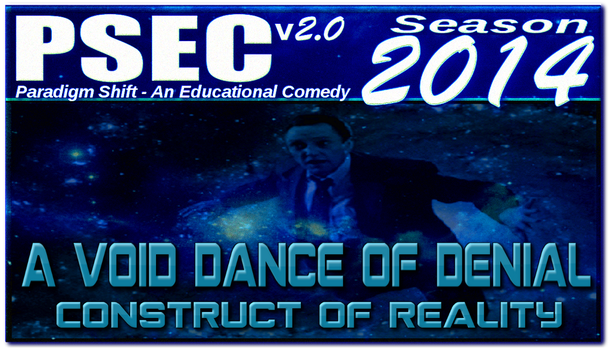 PSEC 2014 A Void Dance of Denial Construct by paradigm-shifting