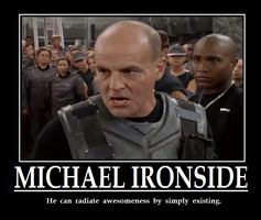 Michael Ironside Motivational Poster by killb94