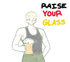 RAISE YOUR GLASS by AskLudwig