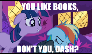 You Like Books, Don't you Dash? :MLP: by Lastingimage24