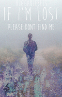 If I'm Lost by Gennybearchan