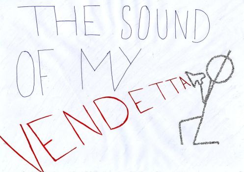 Line 53. The Sound Of My Vendetta by mcr30stmuseLpLPatl