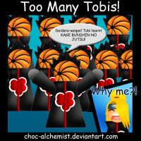 Too Many Tobis by beffles