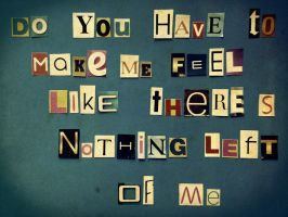 Nothing Left of Me by MishUMuch