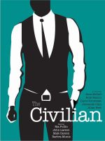 The Civilian - Movie Poster by JRhyme
