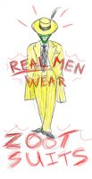 Real men wear Zoot suits by Mad--Munchkin