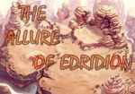 The Allure Of Edridion- Chapter 8 by ChristoMan