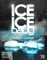 Ice Ice Baby Poster by PhreshSoldier