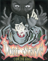 Don't Starve Movie Poster by CallingToTheNight