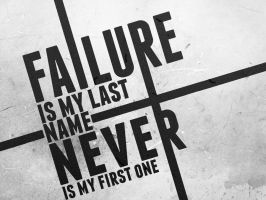 Failure by itsyouforme