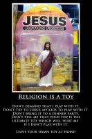 Religion is a toy by TenaciousDC