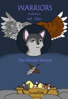 KitClan The Ultimate Betrayal by spotty-bee