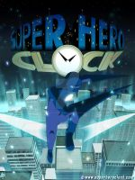 Super Hero Clock poster 2 by jessthedragoon