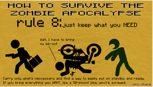 How to Survive the Zombie Apocalypse: Rule 8 by Number9Robotic