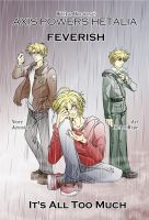 Feverish-It's All Too Much by TheLostHype