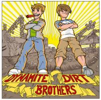 Dynamite Dirt Brothers by Muenchgesang