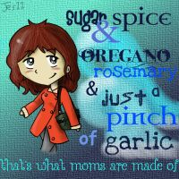 What Moms Are Made Of by InvaderJes11