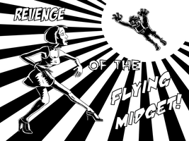 Revenge Of The Flying Midget by Duffator