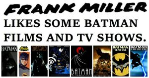 Frank Miller Likes Some Batman Films and TV Shows by StevenEly