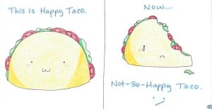 Happy Taco by dhbPATHWAY1997