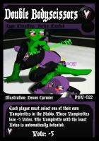 PBV - TCG - Double Bodyscissors by PlayboyVampire