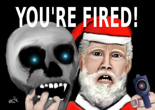The dark santa YOU'RE FIRED! 23 by basscania