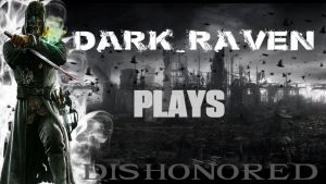Dishonored Thumbnail For Dark_Raven by TaintedVampire