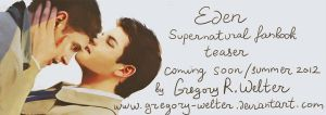 Eden SPN fanbook new teaser by Everybery