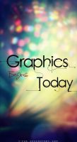 Graphics Begins today by t-fUs