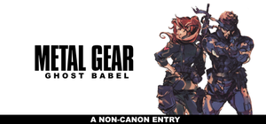 Metal Gear - Ghost Babel by Wario64I
