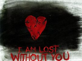 I am lost without you by GreekPrincess