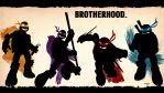 BrotherHood Wallpaper by GTR26