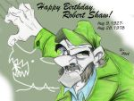Happy Birthday, Robert Shaw! by Snipetracker