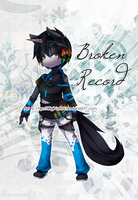 9 9 . . Broken Record . . 9 9 by DigiKat04