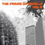 THE FRAME OF MIND VOL 2 'MTRDLP02' by MINDTECH-RECORDINGS