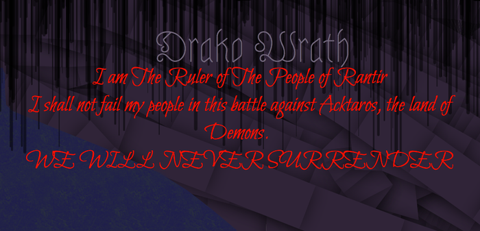 My Official Vow to the People of Rantir by Drako-Wrath