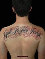 God Is My Judge Script Tattoo by MuddyGreen