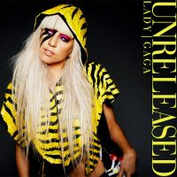 Lady Gaga - Unreleased by CdCoversCreations