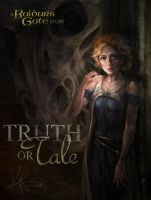 Truth or Tale by artastrophe