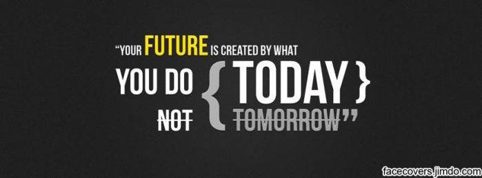 What you do Today - Facebook Cover by rockIT-RH